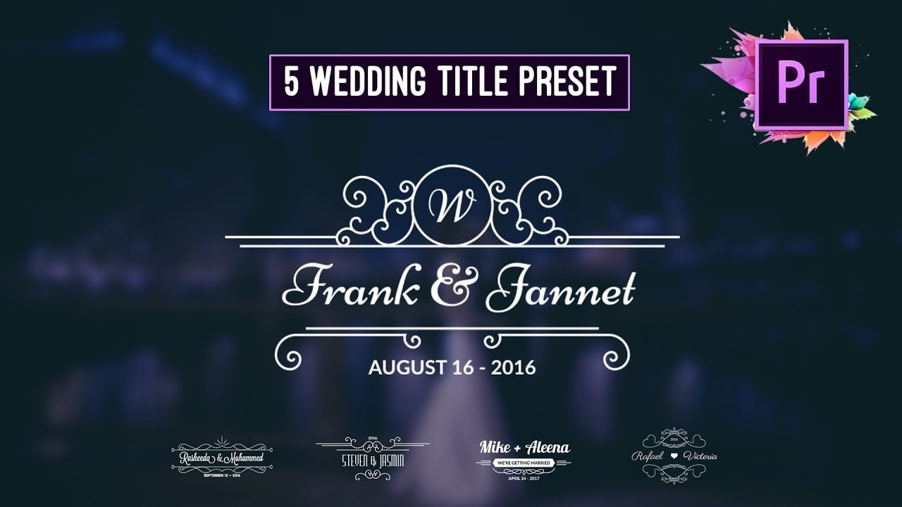Free Animated Wedding Title Preset